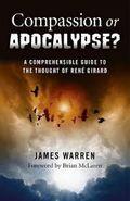 James Warren: Compassion or Apocalypse?