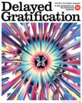 Delayed Gratification 12