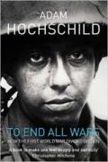 Adam Hochschild: To End All Wars