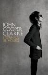 John Cooper Clarke: I wanna be yours