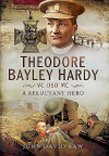 David Raw, Theodore Bayley Hardy VC DSO MC